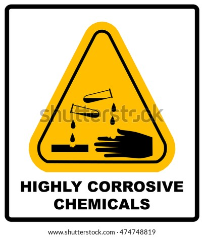 Highly Corrosive Chemicals Sign Yellow Triangle Stock Vector