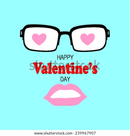 Hipster glasses and the lips on the background. Happy Valentine's day postcard. Vector illustration.