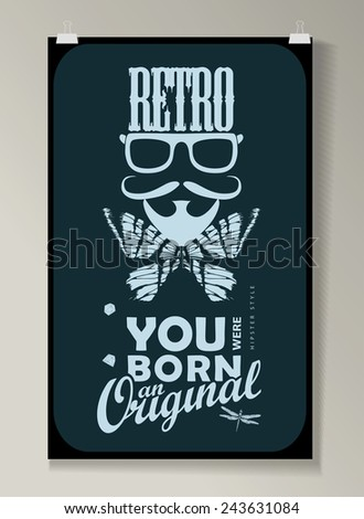 Hipster Quote Background, typography with sign and symbol. Funny poster