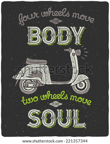 Hipster scooter print for t-shirt with cool slogan on dark grunge background - stock vector