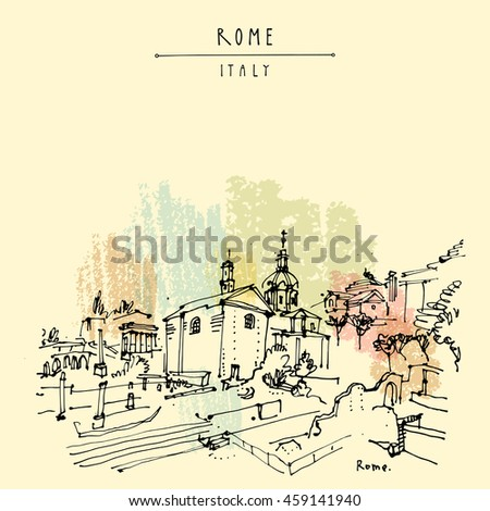 Historic center of Rome, Italy, Europe. Archaeological site. Roman architecture. Travel sketchy artwork. Vintage hand-drawn postcard, touristic poster, calendar page or book illustration in vector