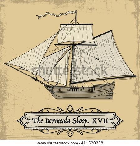 Historical Sailing Ship. Bermuda Sloop Seventeenth Century - stock vector