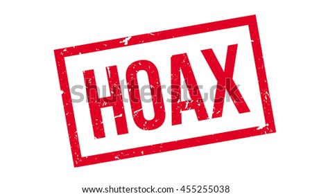 Hoax rubber stamp on white. Print, impress, overprint.