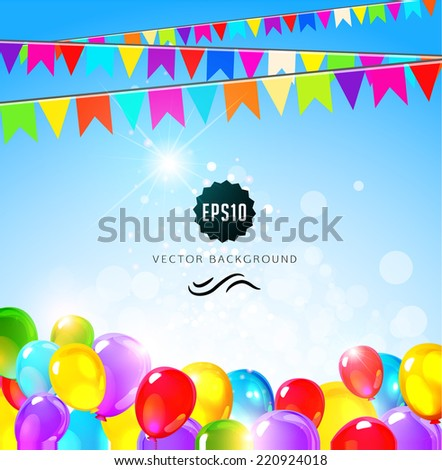 Holiday background with flags and balloons. Birthday party design. Vector illustration - stock vector