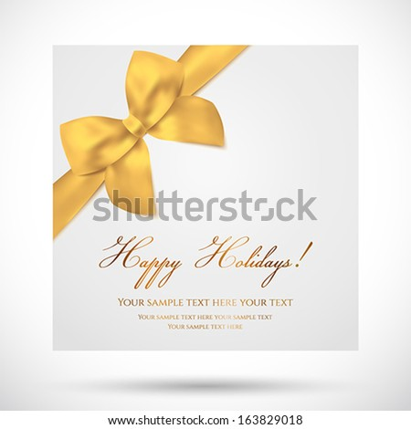Holiday card, Christmas card, Birthday card, Gift card (greeting card) template with big lush gold bow (yellow ribbons, present). Holiday (celebration) background design for invitation, banner. Vector - stock vector