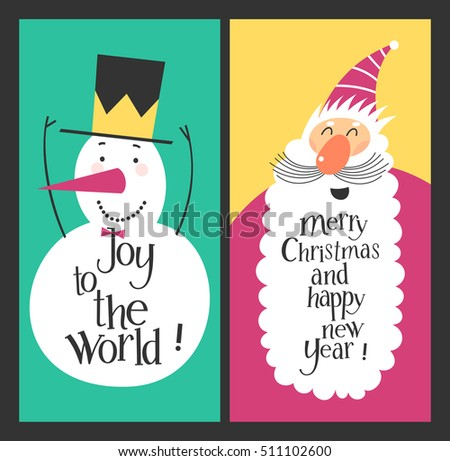 Holiday cards - Marry Christmas and Happy New Year. Joy to the World. Cheerful snowman and happy Santa Claus