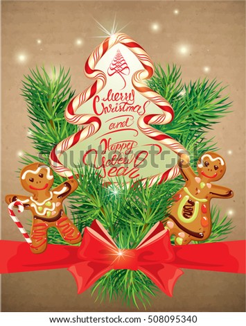 Holiday greeting Card with xmas gingerbread - man and woman cartoons, candy and fir-tree branches. Hand written calligraphic text Merry Christmas and Happy New Year on old paper background.