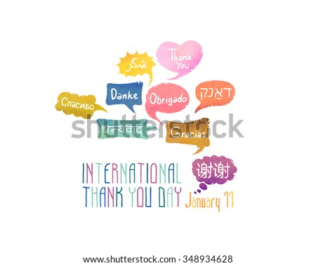 "Holiday January 11 - International Thank You day. Card with speech bubbles with words ""Thank You"" on different languages (English, Chinese, Spanish, Russian, Arabic, Hebrew, Portuguese, German, Hindi) - stock vector"