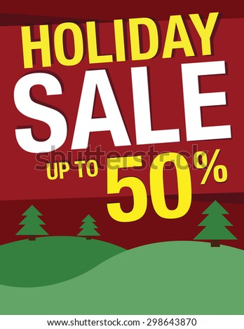 Holiday Sale Sign - Save up to 50% poster - stock vector