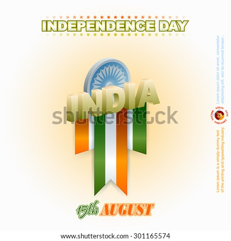 Holidays background for National Celebration of India; Three dimensions arrangement with India text and Ashoka wheel for fifteenth of August, Indian Independence Day  - stock vector