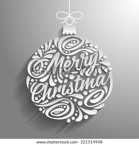 Holidays greeting card with abstract doodle Christmas ball. Vector eps10 illustration. Paper lettering Merry christmas - stock vector