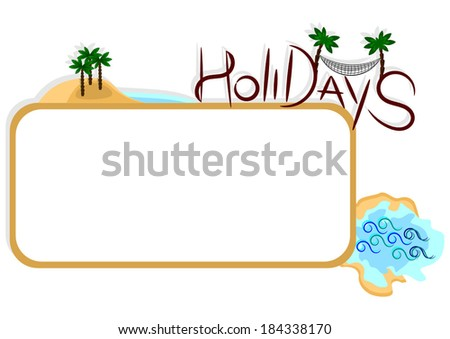 Holidays label with space for your text, summer time - stock vector
