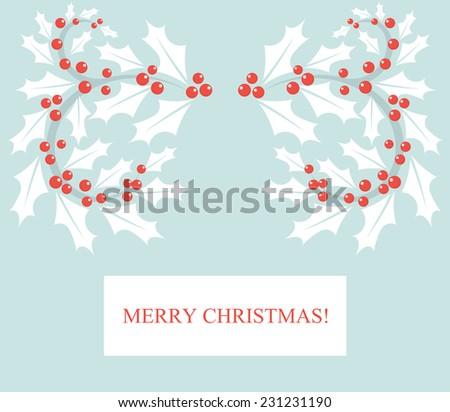 Holly berry border. Christmas card. - stock vector
