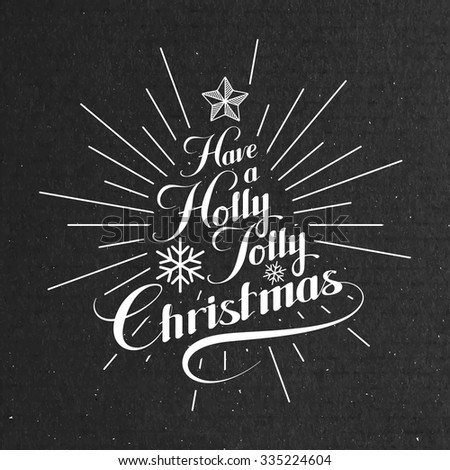 Holly Jolly Merry Christmas. Vector Holiday Illustration. Lettering Label  - stock vector