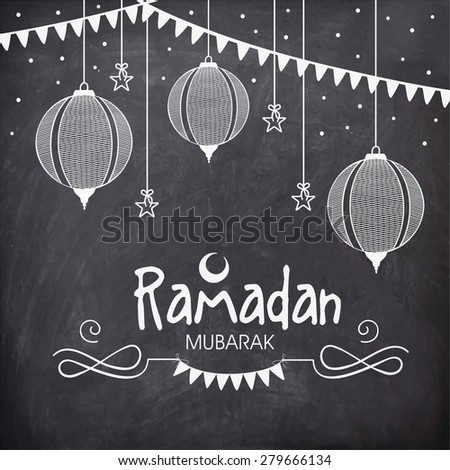 Holy month of Muslim community, Ramadan Kareem celebration greeting card decorated with hanging Arabic lanterns and stars on chalkboard background.  - stock vector