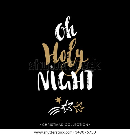 Holy Night. Christmas greeting card with calligraphy. Hand drawn design elements. Handwritten modern brush lettering. - stock vector