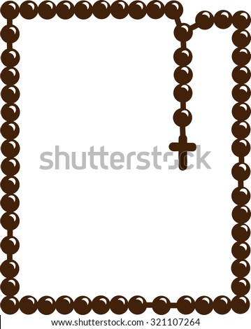 Holy Rosary. Christian rosary. Symbol of faith. For prayer. Vector illustration. Brown frame with rosary. Brown wooden catholic rosary beads, religious symbols, rosary necklace, praying symbol. - stock vector