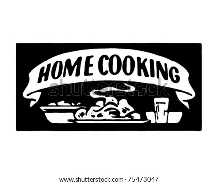 Home Cooking 7 - Retro Ad Art Banner - stock vector