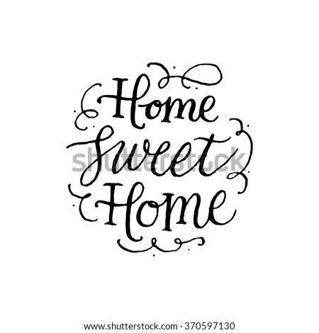 Home sweet Home.Handwritten inscription on white background.. Hand