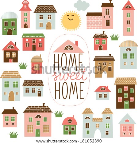 Home Sweet Home illustration  - stock vector