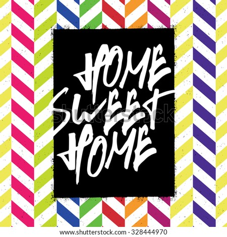Home sweet home poster - stock vector