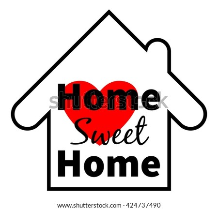 Home sweet home. Red heart. Design for greeting cards, prints and web projects. Isolated on white background - stock vector