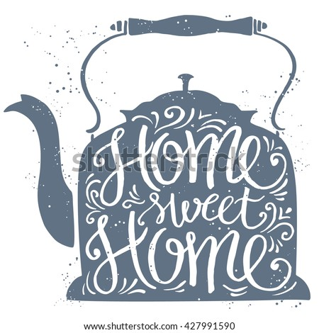 Home sweet home typographic poster, vector illustration  - stock vector