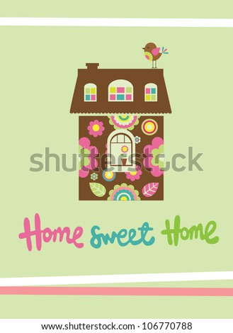 home sweet home. vector illustration - stock vector