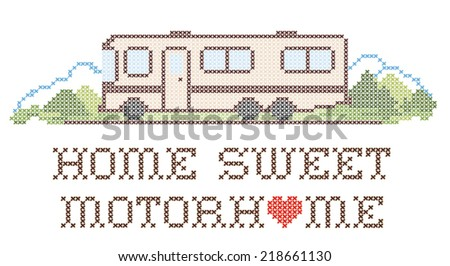 Home Sweet Motor home with a big heart, retro cross stitch needlework sewing design, Class A model recreational vehicle in landscape, road and mountains, isolated on white background. EPS8. - stock vector