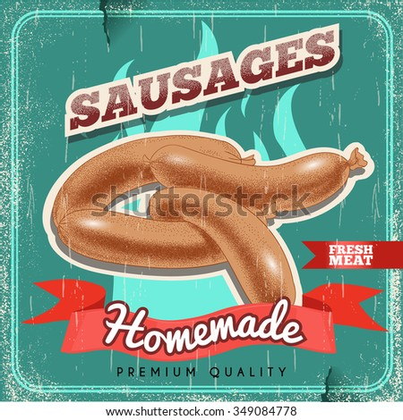 Homemade sausages vintage vector poster. Old paper textured background. Grilled premium quality sausages. Barbecue retro design. - stock vector