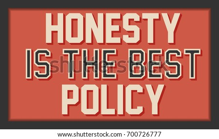 Honesty best policy