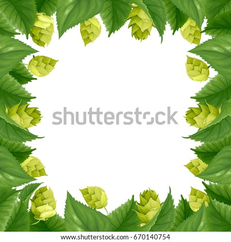 Hop frame with green cone of hops and leaves. Vector illustration.