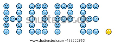 Hope Message Expressed with Sad Pixel Faces and One Happy Face. EPS8 Vector