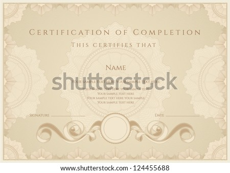 Horizontal certificate of completion template with guilloche pattern (watermarks) and border. Usable for diploma, invitation, gift voucher, coupon, official or different awards. Vector illustration - stock vector