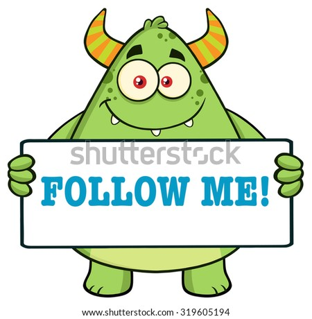 Horned Green Monster Cartoon Character Holding Follow Me Sign. Vector Illustration Isolated On White - stock vector