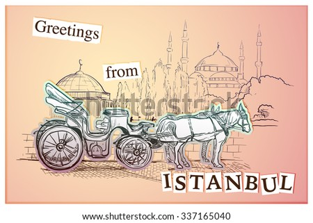 Horse drawn Landau waiting for tourists on the Sultanahmet square. Istanbul, Turkey. Sketch style greeting card. EPS10 vector illustration. - stock vector