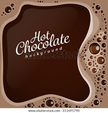 Hot chocolate with bubbles vector background - stock vector