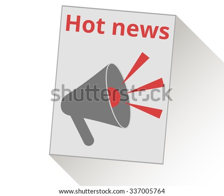 Hot news. View news in the newspaper. Vector illustration. - stock vector