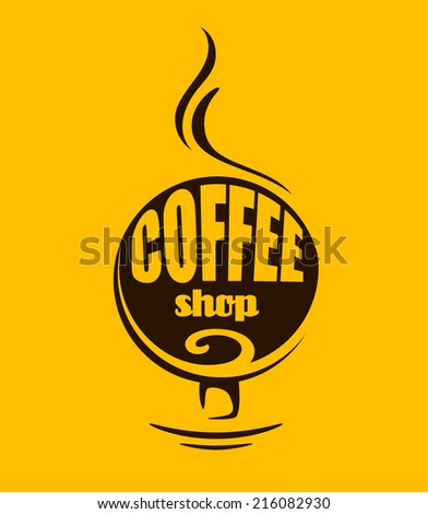 Hot steaming coffee symbol or banner for fast food, cafe or restaurant menu design - stock vector
