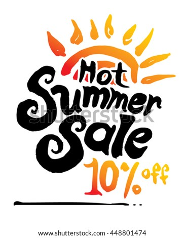 Hot Summer Sale. 10% off. Hand lettering and sun vector poster.