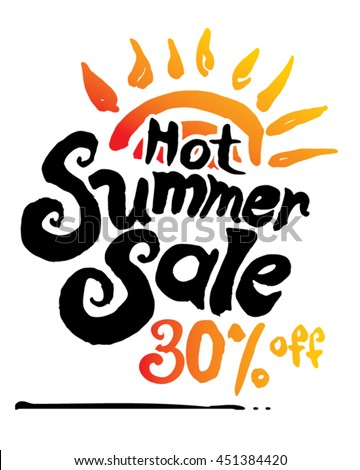 Hot Summer Sale. 30% off. Hand lettering and sun vector poster.