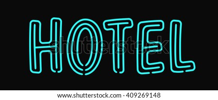 Hotel neon sign illuminated advertising with night light blue effects holiday text signage vector illustration. Hotel neon illuminated sign and vintage sleep symbol hotel neon. Hotel neon lamp letters - stock vector
