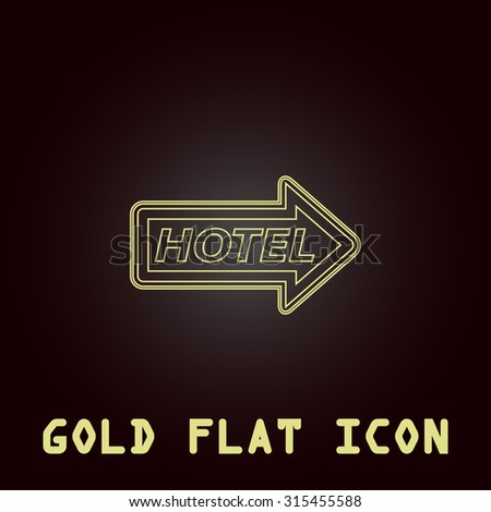 Hotel signboard vector. Outline gold flat pictogram on dark background with simple text.Vector Illustration trend icon - stock vector