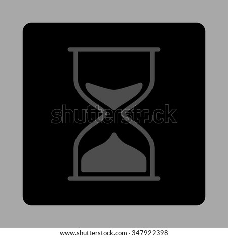 Hourglass vector icon. Style is flat rounded square button, gray and black colors, silver background.