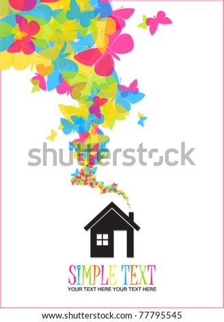 House and butterflies instead of smoke rising from the chimney Abstract vector illustration. Place for your text