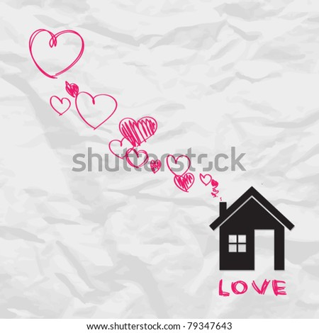 House and hearts instead of smoke rising from the chimney on a paper-background. Abstract vector illustration. - stock vector