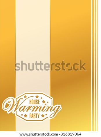 house warming party gold card background sign illustration design graphic - stock vector