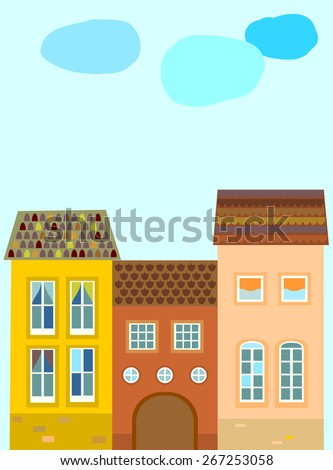 Houses against the blue sky. Town. Card, poster, placard. Vector. - stock vector