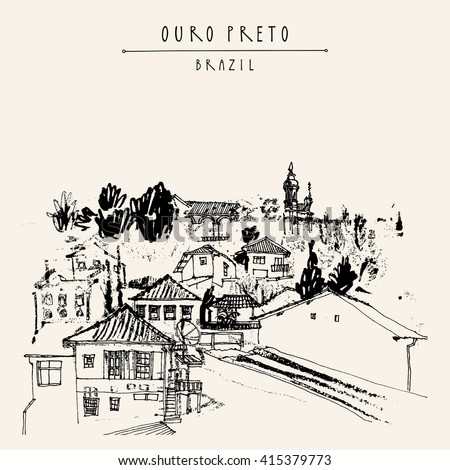 Houses and churches on the hills of Ouro Preto gorgeous town, Minas Gerais state, Brazil, South America. Vintage hand drawn postcard, book illustration or poster template in vector