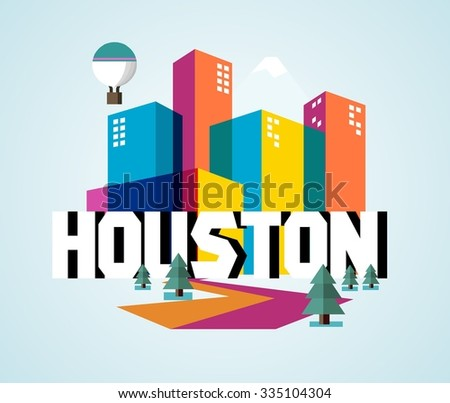 Houston beautiful city in world - stock vector